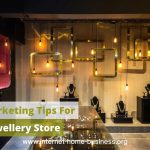3 Simple & Effective Marketing Tips For Your Jewellery Store