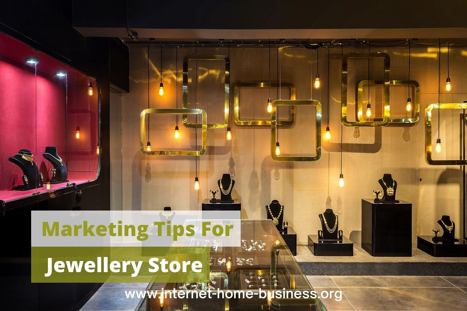 Marketing Tips For Your Jewellery Store